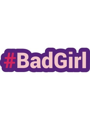 #BADGIRL Trending Hashtag Oversized Photo Booth PVC Word Board Sign