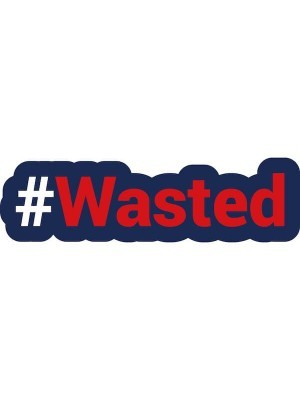 #WASTED Trending Hashtag Oversized Photo Booth PVC Word Board Sign