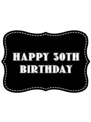 'Happy 30th Birthday' Vintage Style Photo Booth Prop