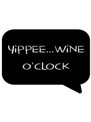 'Yippee…Wine O Clock' Speech Bubble Photo Booth Prop