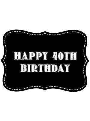 'Happy 40th Birthday' Vintage Style Photo Booth Prop