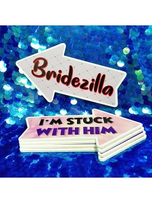 I'm Stuck With Him & Bridezilla, Double-Sided PVC Arrow Photo Booth Word Board Signs
