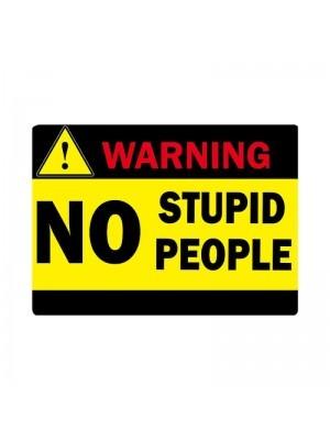 'Warning No Stupid People' PVC Arrow Word Board Photo Booth Prop