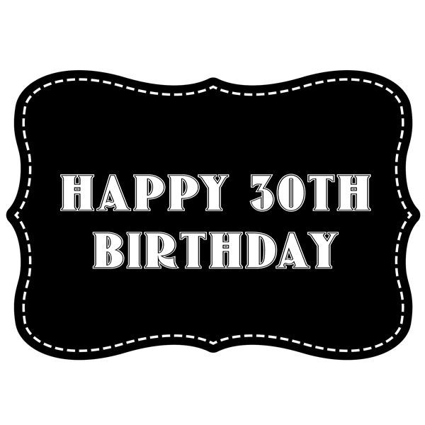 Happy 30th Birthday Vintage Style Photo Booth Prop
